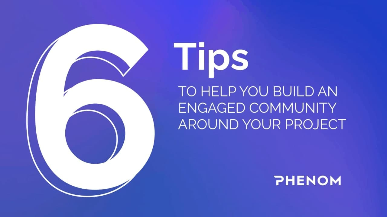 6 tips to build a community around your project